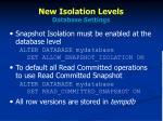 new isolation levels database settings