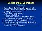 on line index operations overview