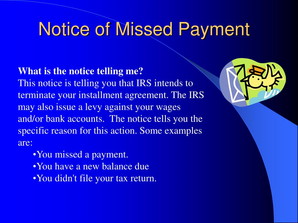 Notice of Missed Payment
