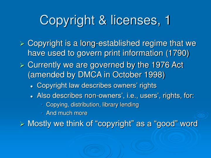 Copyright licenses 1