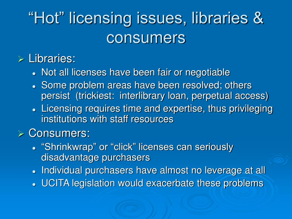 """""""Hot"""" licensing issues, libraries & consumers"""