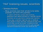hot licensing issues scientists