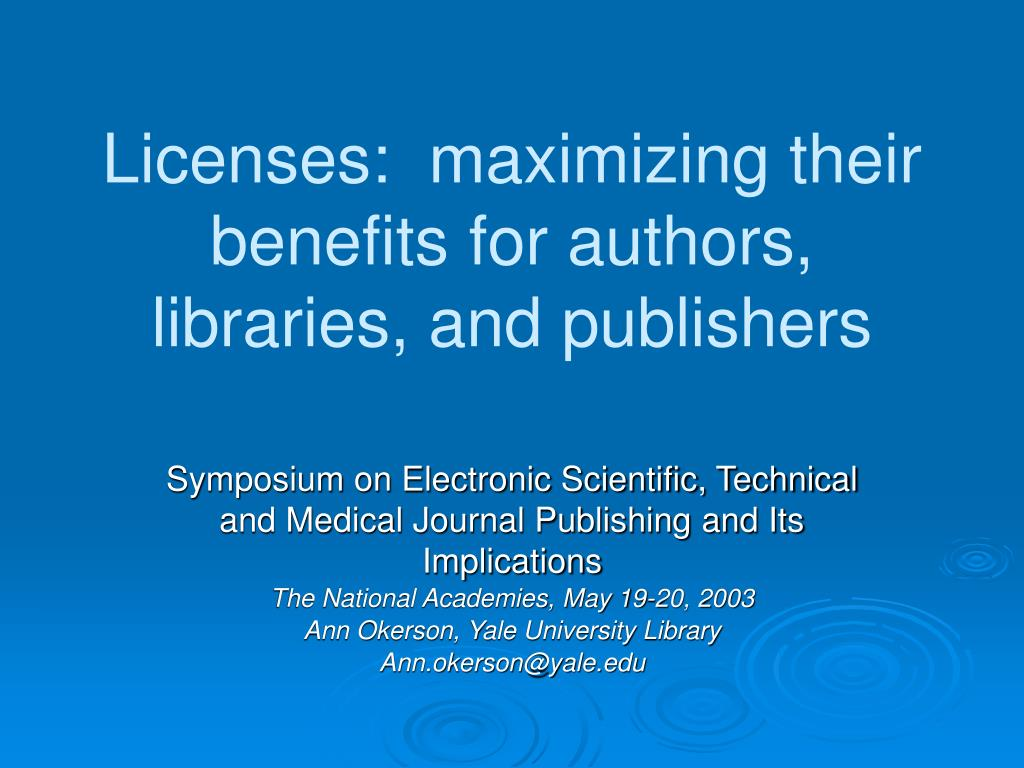 licenses maximizing their benefits for authors libraries and publishers l.
