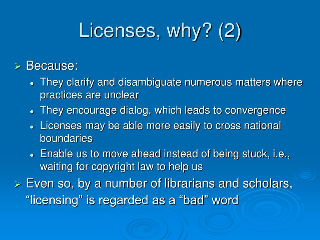 Licenses, why? (2)