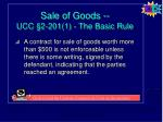 sale of goods ucc 2 201 1 the basic rule