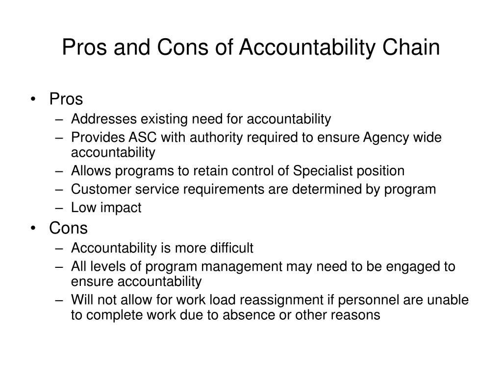 Pros and Cons of Accountability Chain