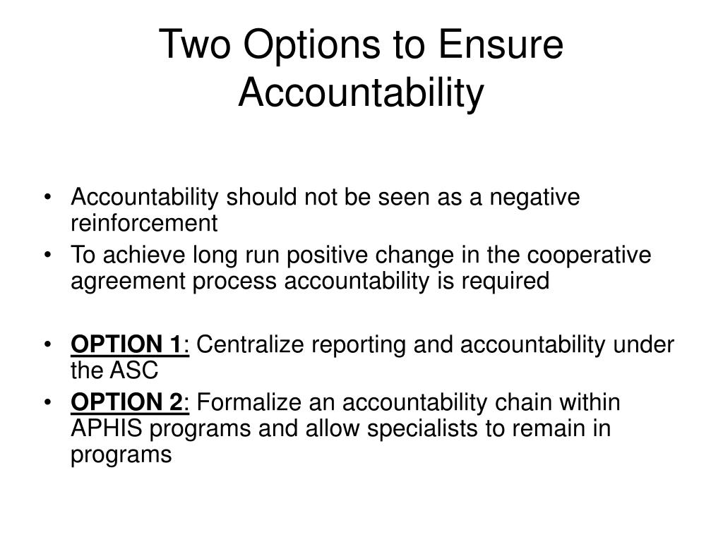 Two Options to Ensure Accountability