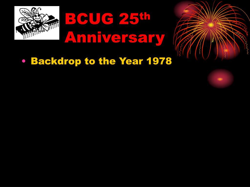 bcug 25 th anniversary