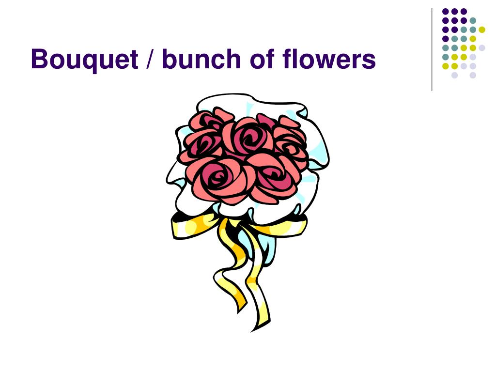 Bouquet / bunch of flowers