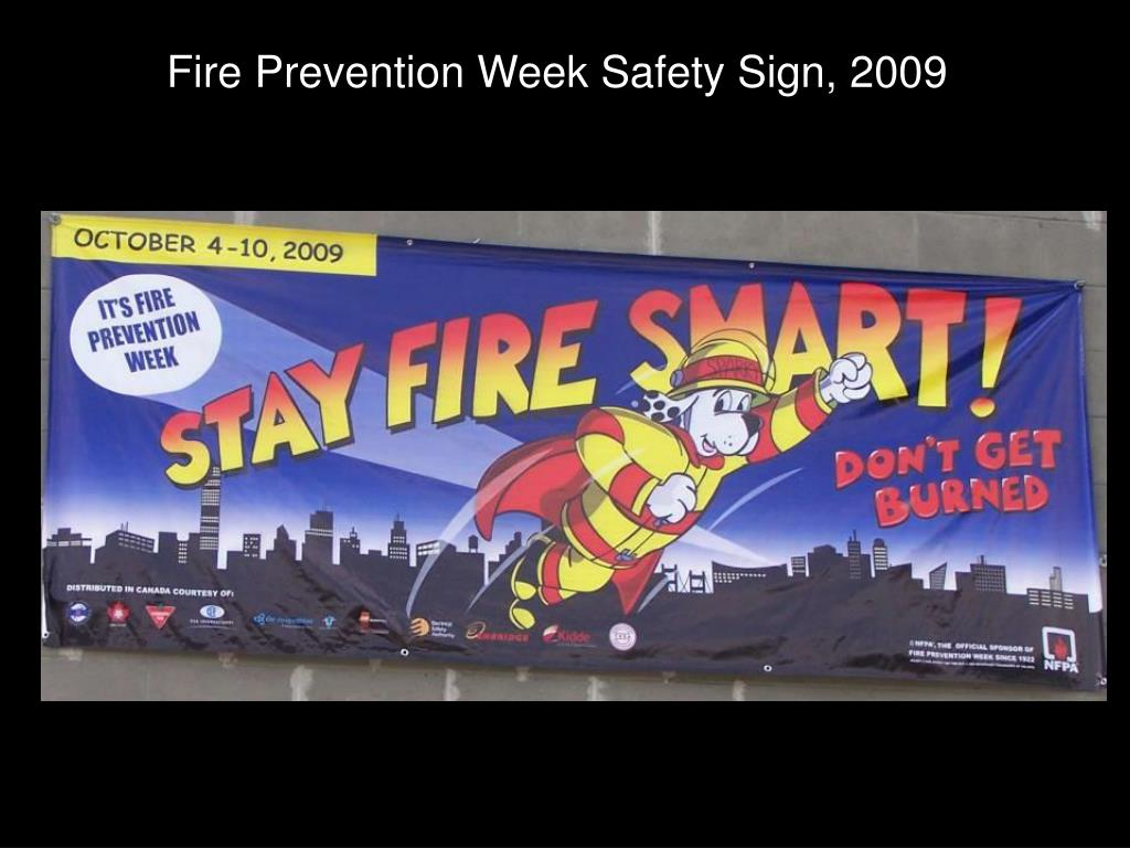 Fire Prevention Week Safety Sign, 2009
