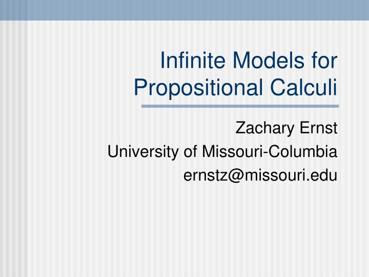 Infinite models for propositional calculi