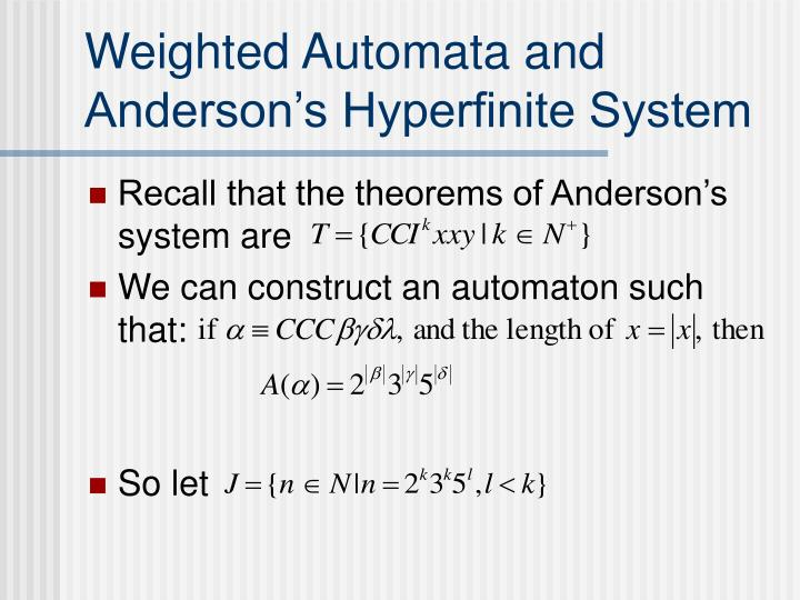 Weighted Automata and Anderson's Hyperfinite System