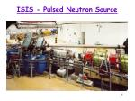 isis pulsed neutron source