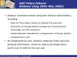 adil yahya zakaria shakour aug 2001 may 2002