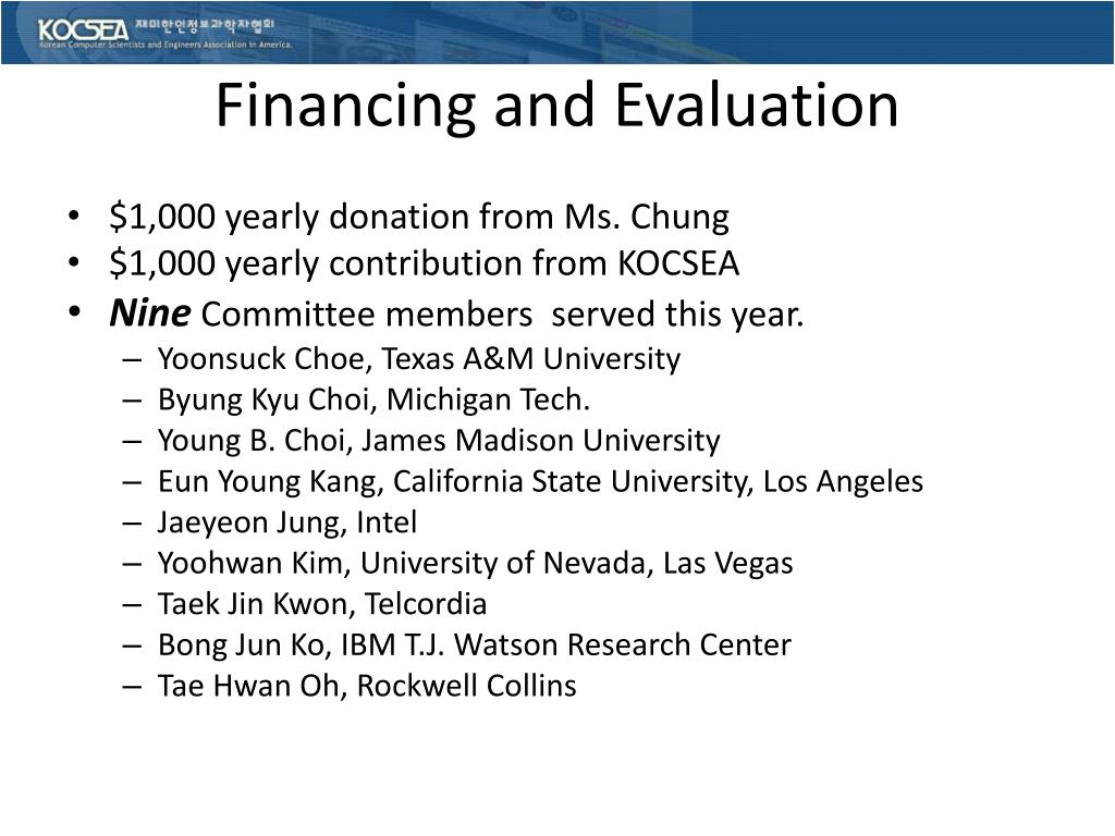 Financing and Evaluation