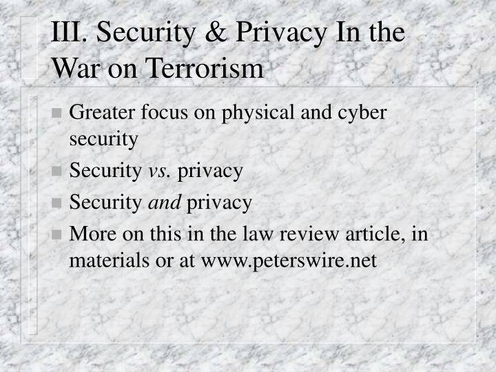 III. Security & Privacy In the War on Terrorism