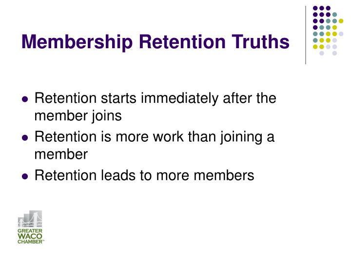 Membership retention truths