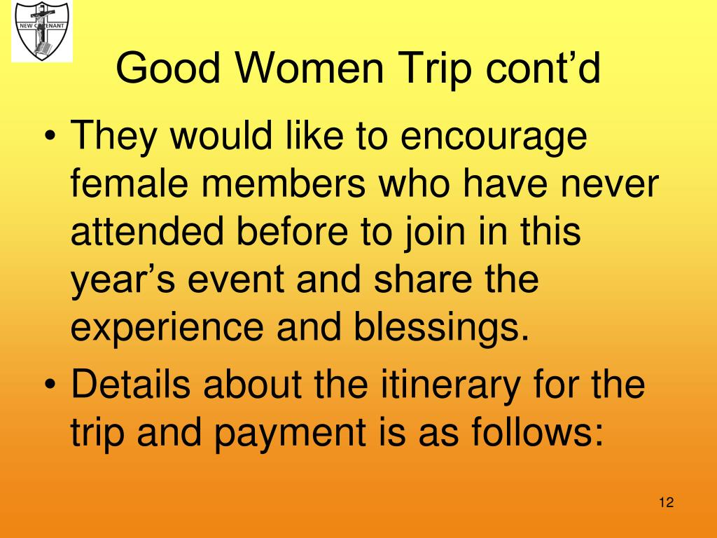 Good Women Trip cont'd