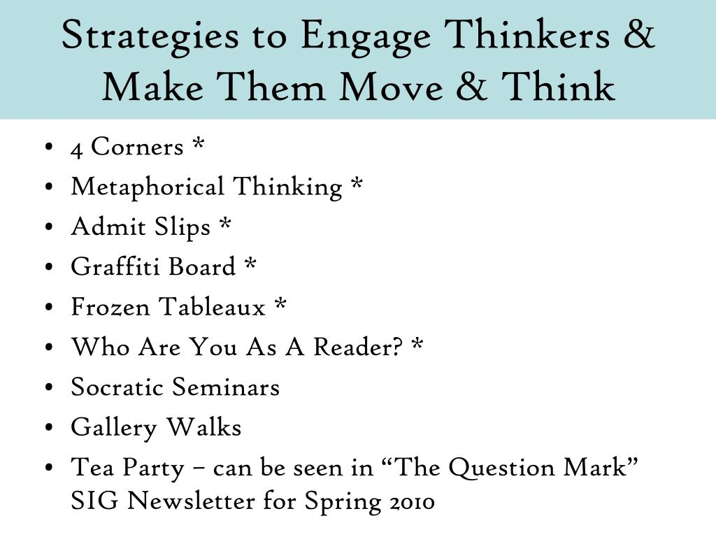Strategies to Engage Thinkers & Make Them Move & Think