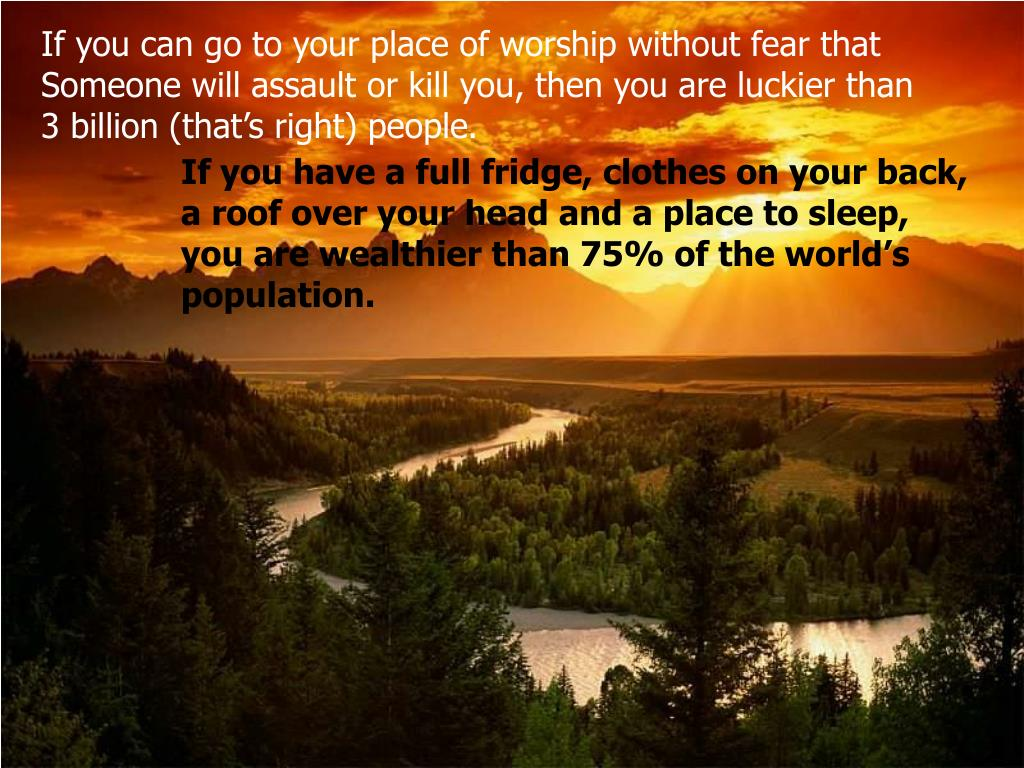 If you can go to your place of worship without fear that