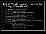 life at monte cassino praying the liturgy of the hours
