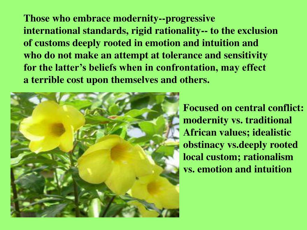Those who embrace modernity--progressive