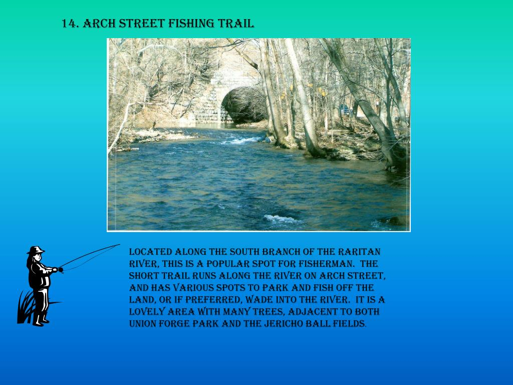 14. Arch Street fishing trail