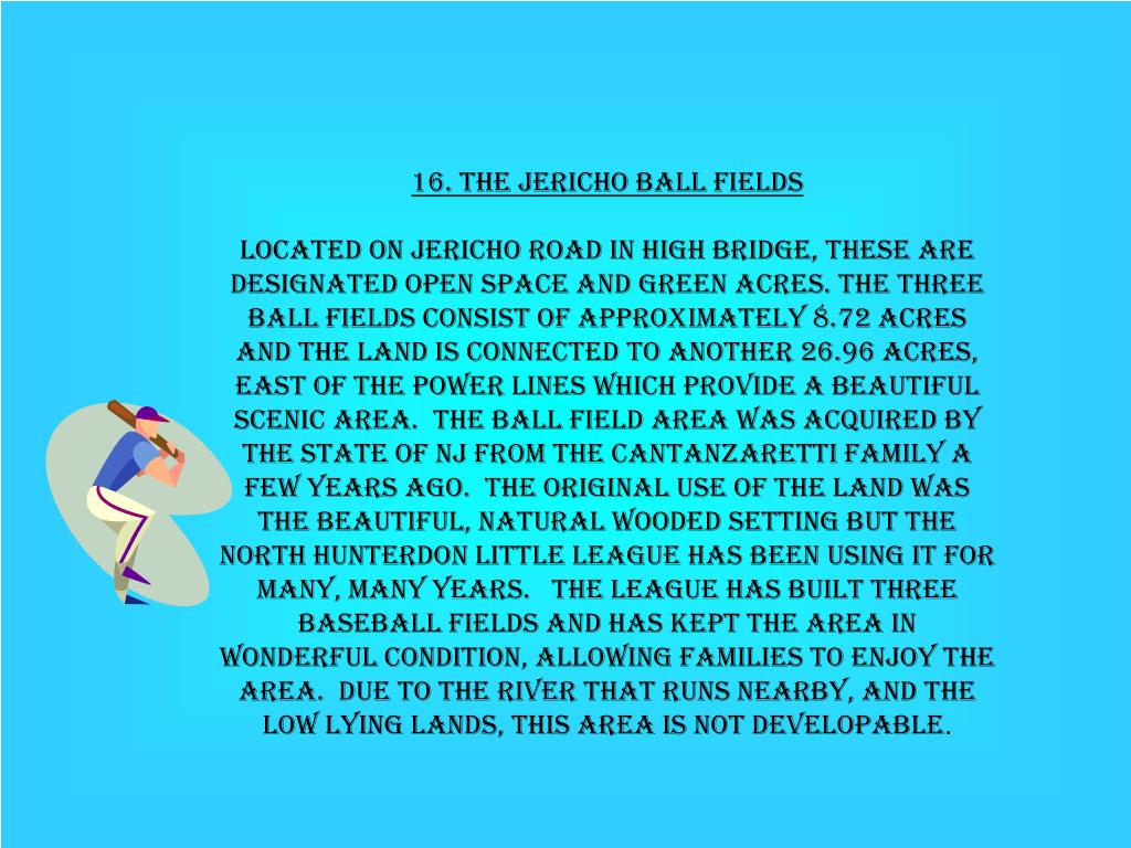 16. The Jericho Ball Fields