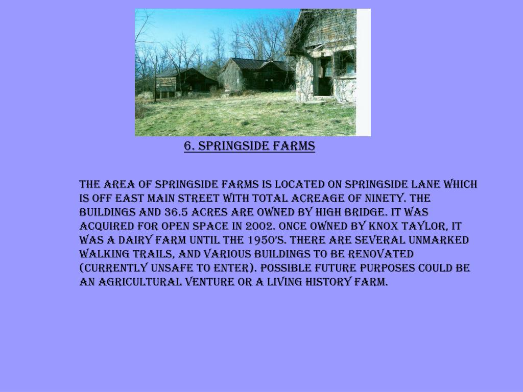 6. Springside Farms