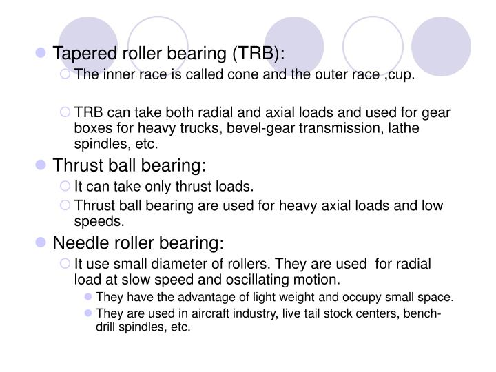 Tapered roller bearing (TRB):