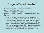 gregor s transformation