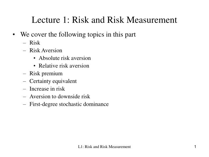 lecture 1 risk and risk measurement n.