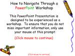 how to navigate through a power point workshop