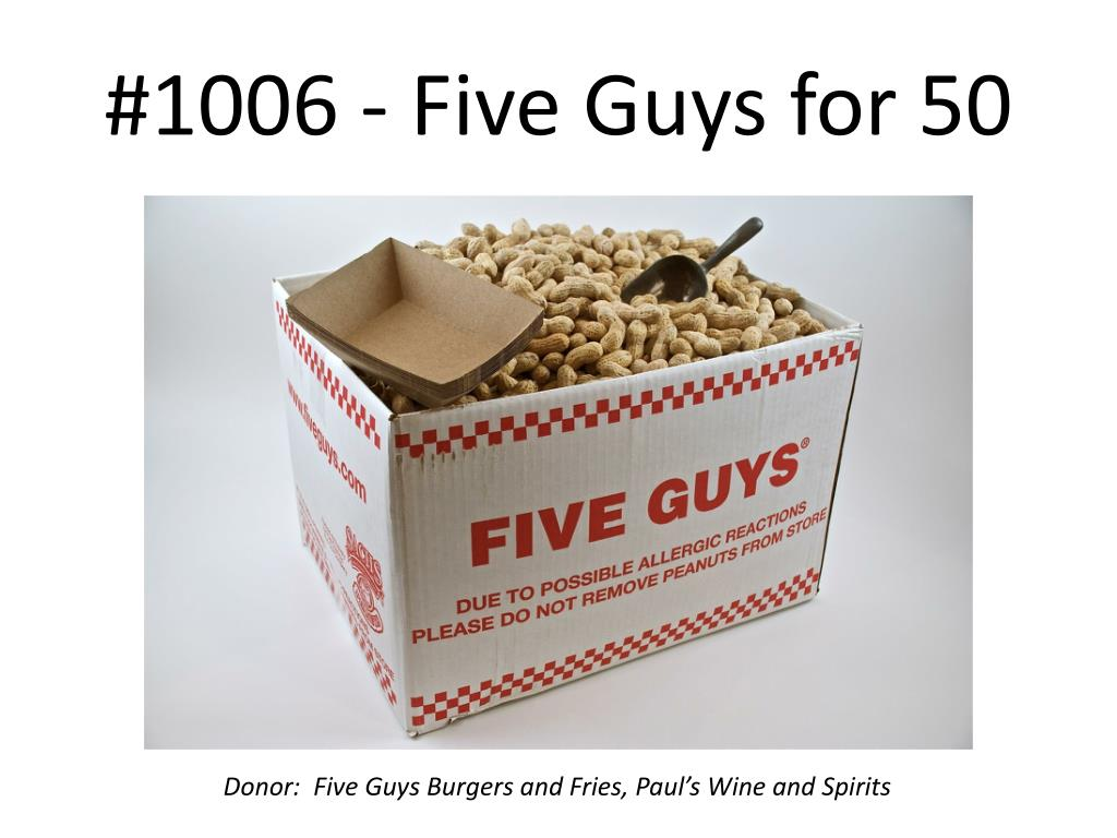 #1006 - Five Guys for 50