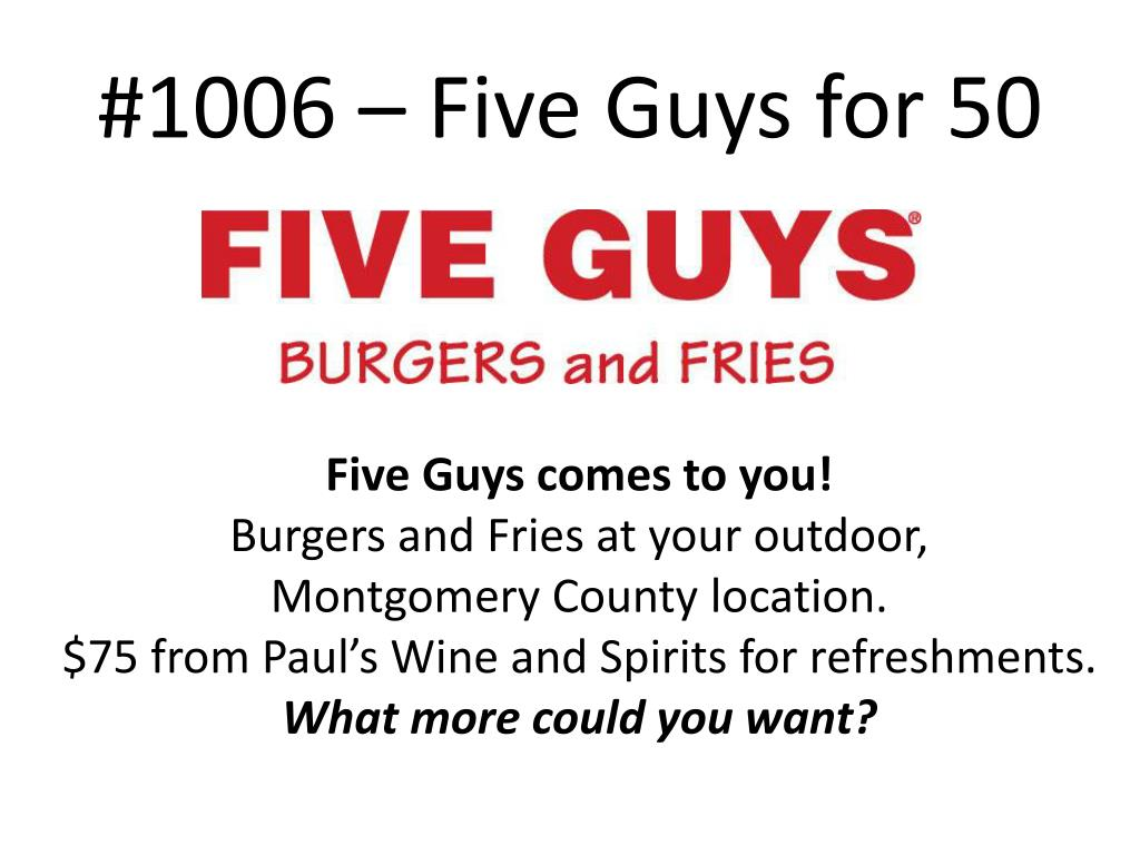 #1006 – Five Guys for 50