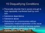 15 disqualifying conditions1