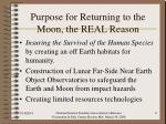 purpose for returning to the moon the real reason