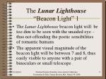 the lunar lighthouse beacon light 1