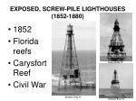 exposed screw pile lighthouses 1852 1880