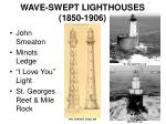 wave swept lighthouses 1850 1906