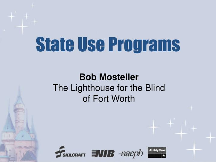 State use programs