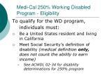 medi cal 250 working disabled program eligibility