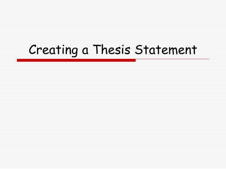 creating a thesis statement n.