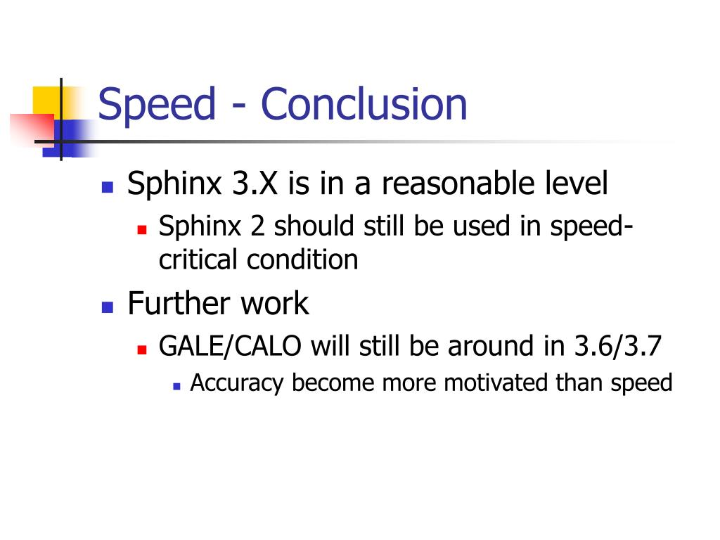 Speed - Conclusion
