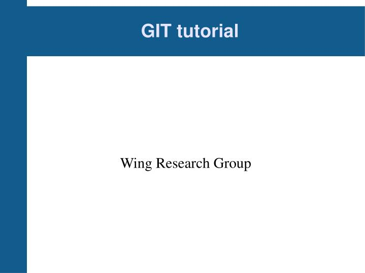 PPT - GIT tutorial PowerPoint Presentation - ID:1229138
