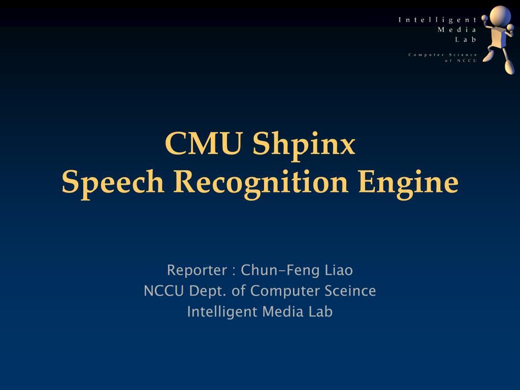 cmu shpinx speech recognition engine l.