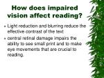 how does impaired vision affect reading4