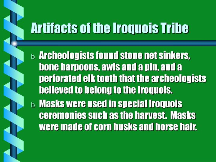 Artifacts of the iroquois tribe