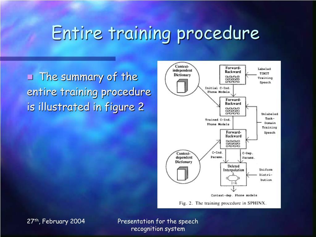 Entire training procedure