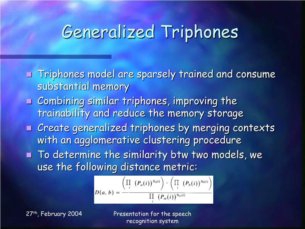 Generalized Triphones